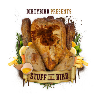 dirtybird presents Stuff the Bird cover art