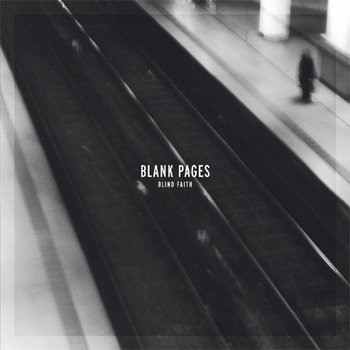 "Blank Pages - Blind Faith 7"" cover art"