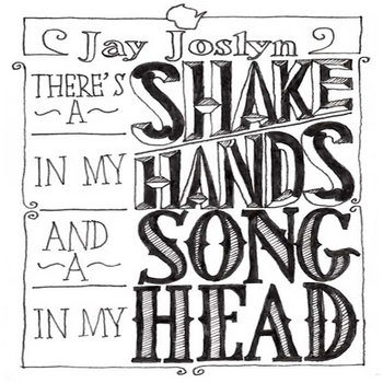 There's a Shake in my Hands and a Song in my Head cover art