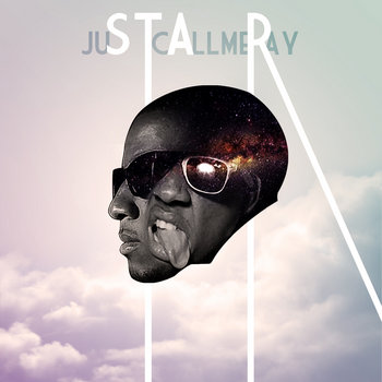 juSTcAllmeRay cover art
