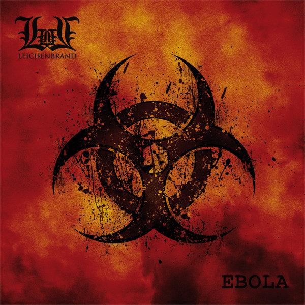 Leichenbrand - Ebola (2011)