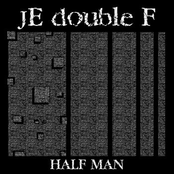 HALF MAN cover art