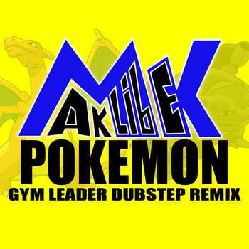 Pokemon Gym Leader Dubstep Remix cover art