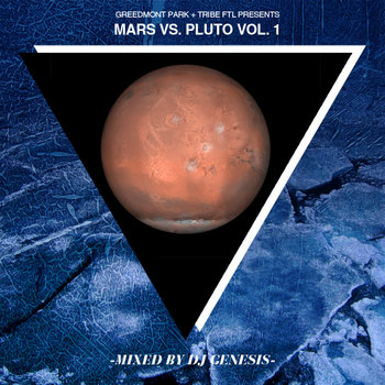 Greedmont Park presents Mars vs. Pluto Vol. 1 cover art