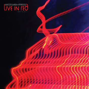 matotumba + pprsss [LIVE in RED] cover art
