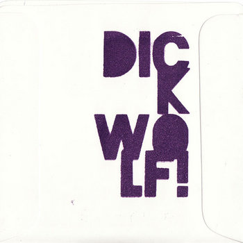 DICK WOLF! Demo cover art