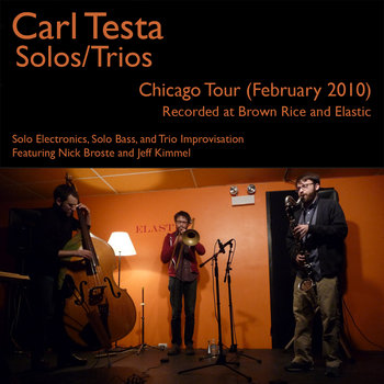 Solos/Trios (Chicago, February 2010) cover art