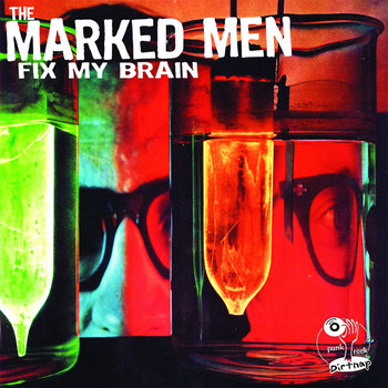 Marked Men - Fix My Brain cover art