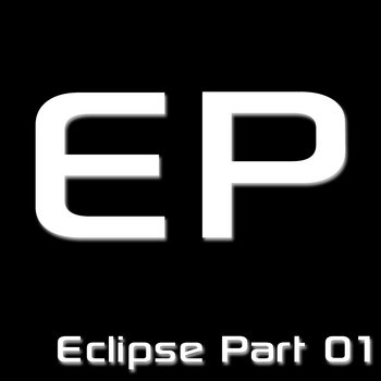 ECLIPSE PART 01 EP cover art