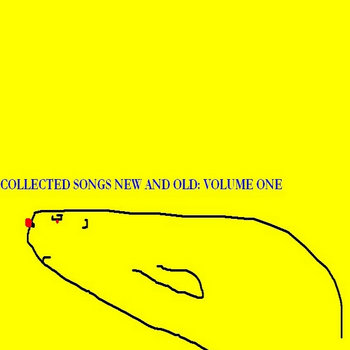Collected Songs New and Old: Volume One cover art
