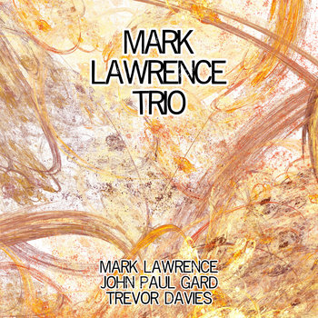 Mark Lawrence Trio cover art