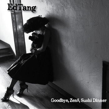 Goodbye, Zen5, Sushi Dinner cover art