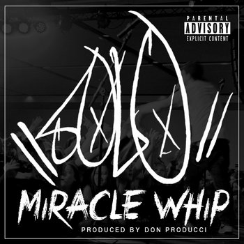 Miracle Whip cover art