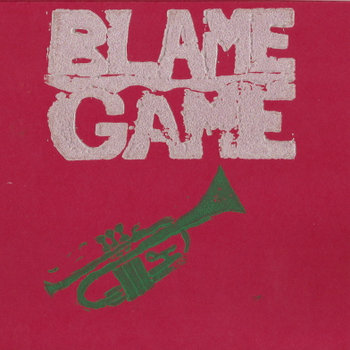 Blame Game seven inch recording cover art