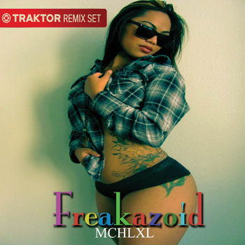 Traktor Remix Set: Freakazoid cover art