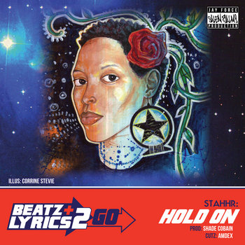 StaHHr - Hold On (prod Shade Cobain) [Beatz & Lyrics 2 Go Vol 2] cover art