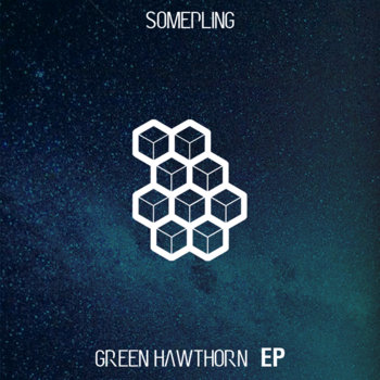 [OUT_11]  GREEN HAWTHORN EP cover art