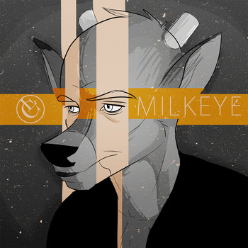 Milk Eye cover art