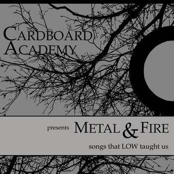 Metal & Fire: Songs That Low Taught Us cover art