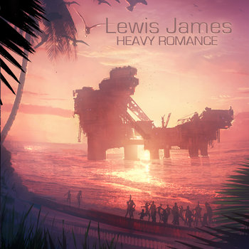 Lewis James - Heavy Romance EP cover art