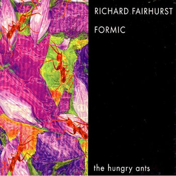 Formic Richard Fairhurst / Hungry Ants cover art