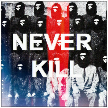 NEVER KILL cover art