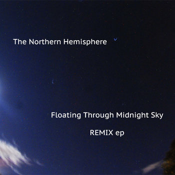 Floating Through Midnight Sky - REMIX ep cover art
