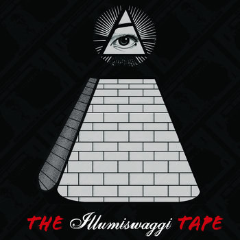 The Illumiswaggi Tape cover art