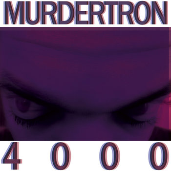 Murdertron 4000 cover art