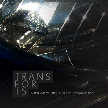 Transports: a trip on Quebec supersonic railroads cover art