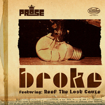 Broke feat. Reef The Lost Cauze cover art