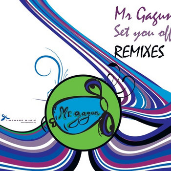 Mr. Gagun - Set you off remixes cover art