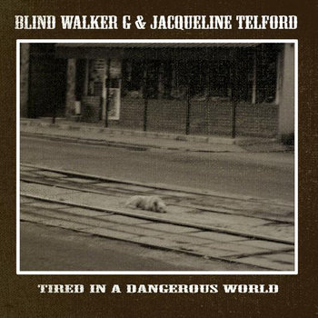 Tired In A Dangerous World cover art