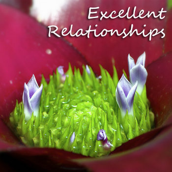 Be Yourself - Excellent Relationships cover art