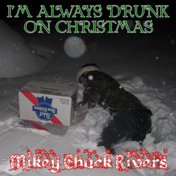 I&#39;m Always Drunk on Christmas cover art