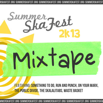 Summer Ska Fest 2k13 Mixtape cover art