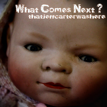 What Comes Next? cover art