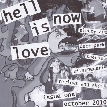 Hell Is Now Love - Issue One October 2010 cover art