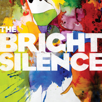 The Bright Silence cover art