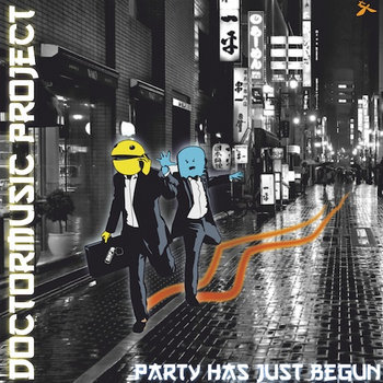 Doctormusic Project - Party Has Just Begun cover art