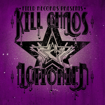 Kill Chaos/Actionier Split Single cover art
