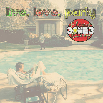 Live, Love, Party cover art