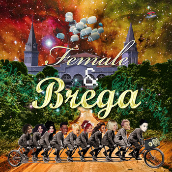 Female & Brega cover art