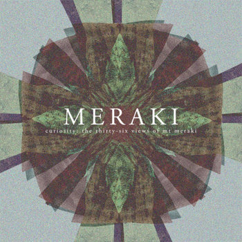 Curiosity: The Thirty-Six Views of Mt. Meraki cover art