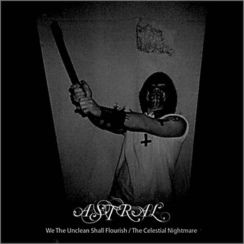 We the Unclean shall flourish / The Celestial Nightmare - demo&#39;s 93/94 cover art