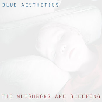 The Neighbors Are Sleeping cover art