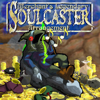 Soulcaster - Merchant's Legendary Arrangements cover art