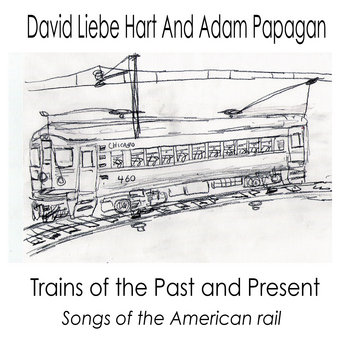 Trains of The Past and Present cover art