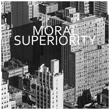 Moral Superiority cover art