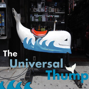 THE UNIVERSAL THUMP cover art